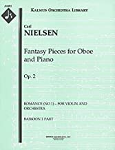 Fantasy Pieces for Oboe and Piano, Op.2 (Romance (No.1) – for violin and orchestra): Bassoon 1 and 2 parts (Qty 2 each) [A6481]