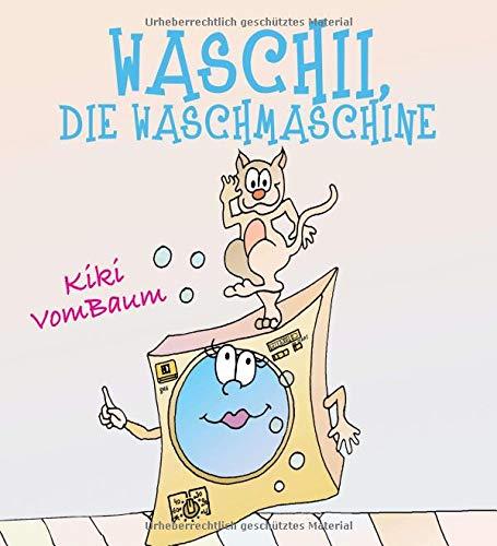 Waschii, die Waschmaschine
