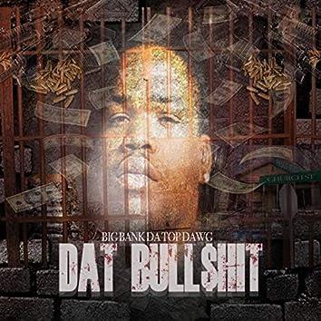 Dat Bull$Hit