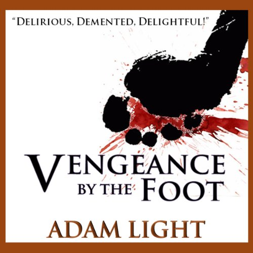 Vengeance by the Foot audiobook cover art