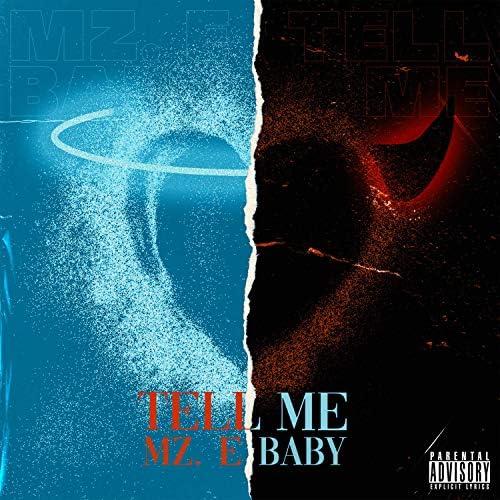 Mz. E Baby