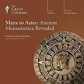 Maya to Aztec: Ancient Mesoamerica Revealed                   By:                                                                                                                                 Edwin Barnhart,                                                                                        The Great Courses                               Narrated by:                                                                                                                                 Edwin Barnhart                      Length: 23 hrs and 15 mins     1,036 ratings     Overall 4.6