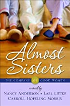 The Company of Good Women, Volume 1: Almost Sisters