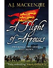 A Flight of Arrows: A gripping, captivating historical thriller: 1