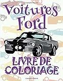 Voitures Ford Livre de Coloriage:  Cars Ford ~ Boys Coloring Book ~ Coloring Book 5 Year Old  (Coloring Book Enfants) Coloring Book ... Livres de Coloriage pour les garçons