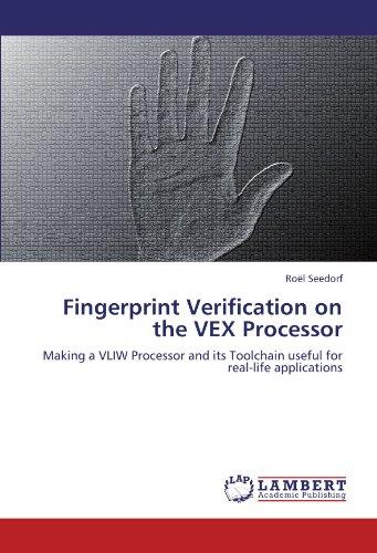 Fingerprint Verification on the Vex Processor