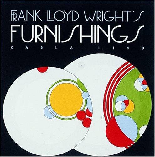 Frank Lloyd Wright's Furnishings (Wright at a Glance)