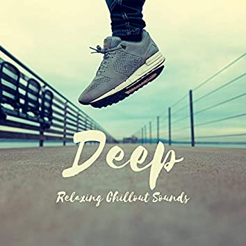 Deep Relaxing Chillout Sounds