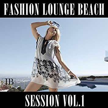 Fashion Lounge Beach Session, Vol. 1