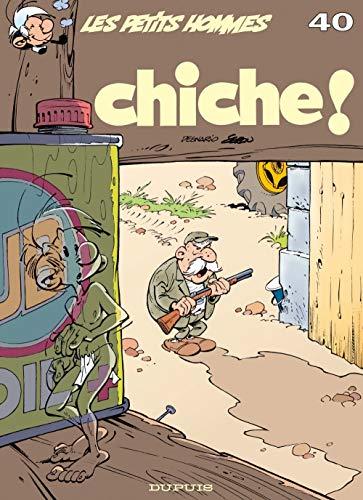 Les Petits Hommes, numéro 40 : Chiche !