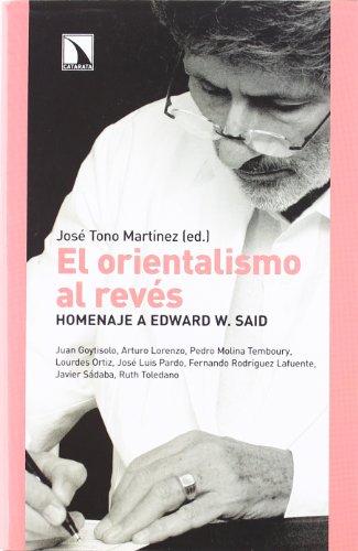 Del orientalismo al revés: Homenaje a Edward W.Said