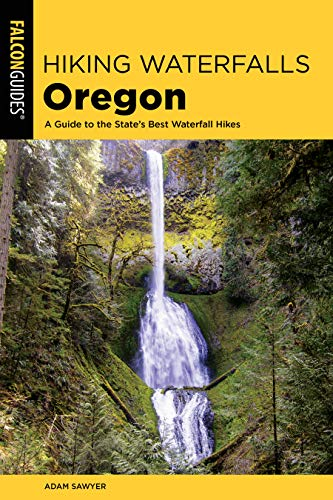 Hiking Waterfalls Oregon: A Guide to the State's Best Waterfall Hikes