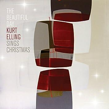 The Beautiful Day (Kurt Elling Sings Christmas)