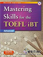 Mastering Skills for the TOEFL iBT Second Edition Writing Book with MP3 CD