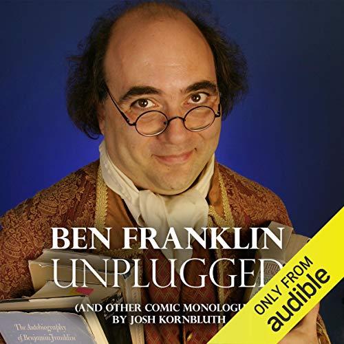 Ben Franklin: Unplugged audiobook cover art