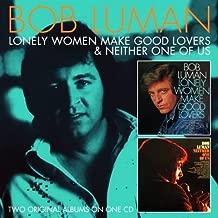 Best bob luman lonely women Reviews