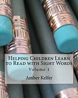 Helping Children Learn to Read with Sight Words: Volume 1
