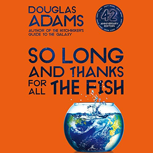 So Long and Thanks for All the Fish audiobook cover art