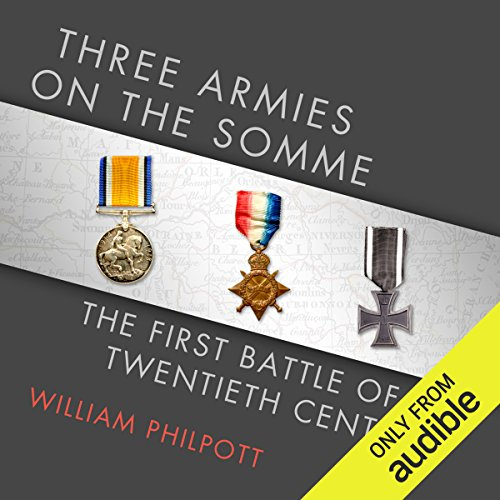 Three Armies on the Somme audiobook cover art