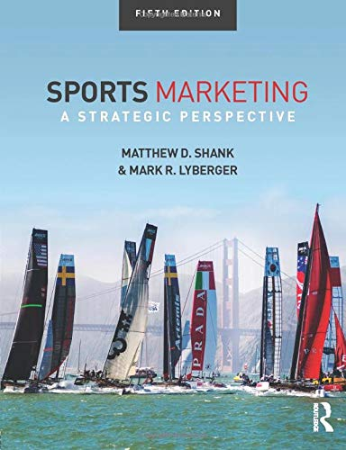 Compare Textbook Prices for Sports Marketing 5 Edition ISBN 8601422002959 by Shank, Matthew D.,Lyberger, Mark R.