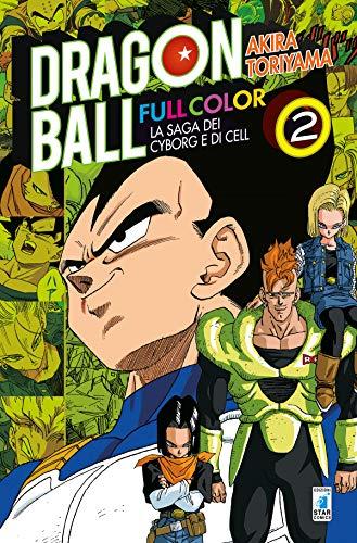 La saga dei cyborg e di Cell. Dragon Ball full color (Vol. 2)