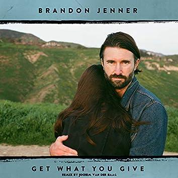 Get What You Give (Jochem Van Der Saag Remix)