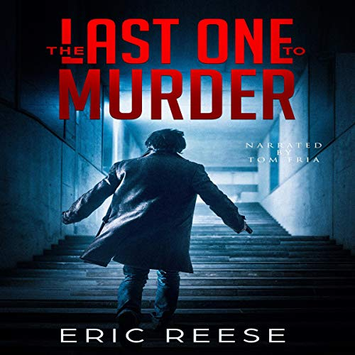 The Last One to Murder cover art
