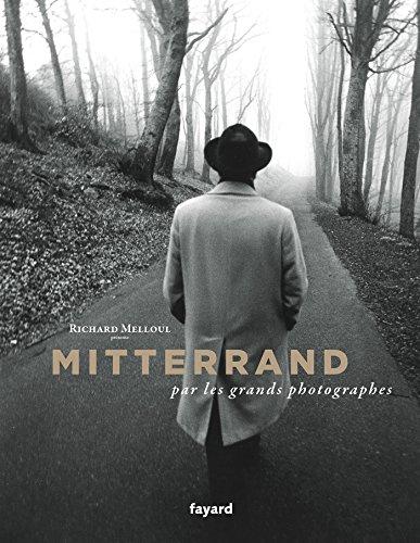 Mitterrand par les grands photographes (Hors Collection)