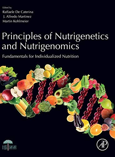 Principles of Nutrigenetics and Nutrigenomics: Fundamentals of Individualized Nutrition