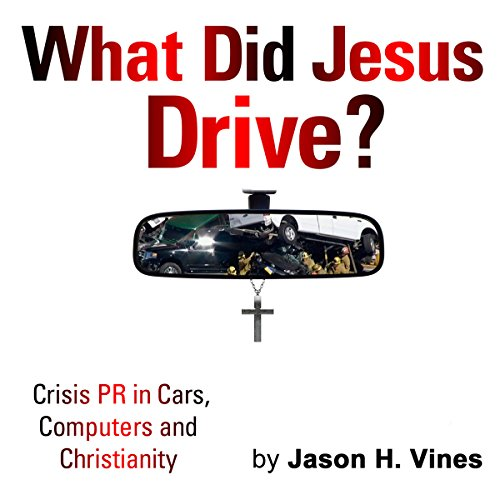 What Did Jesus Drive audiobook cover art