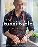 The Tucci Table: Cooking With Family and Friends (English Edition)