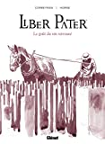 Liber Pater: Le Goût du vin retrouvé