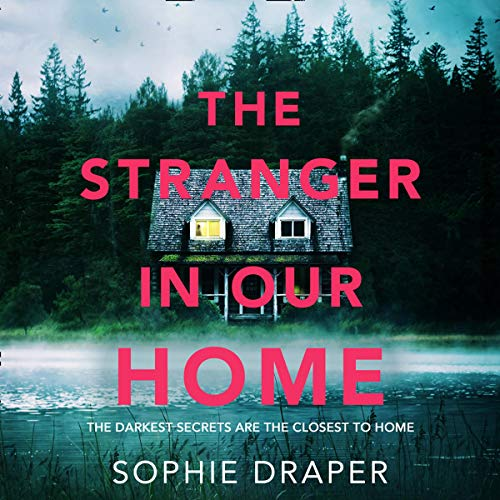 The Stranger in Our Home audiobook cover art