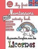 My first Montessori Activity Book - Apprendre l'anglais avec les Licornes: Cahier d'activités maternelle pour apprendre l'anglais dès 3 ans - Livre ... moyenne section, grande section, CP
