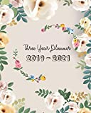 2019-2021 Three Year Planner: Sweet Floral Cover, Daily, Monthly Calendar 36 Months Calendar Agenda Planner with Holiday 8' x 10'