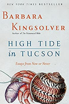 Paperback High Tide in Tucson: Essays from Now or Never Book