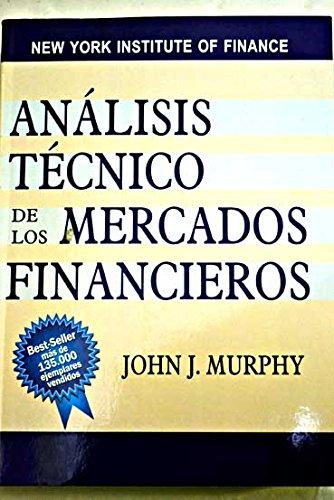 Analisis tecnico de los mercados financieros