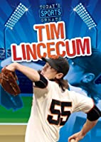 Tim Lincecum (Today's Sports Greats)