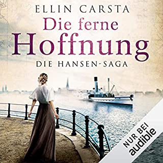 Die ferne Hoffnung     Die Hansen-Saga 1              By:                                                                                                                                 Ellin Carsta                               Narrated by:                                                                                                                                 Gabriele Blum                      Length: 9 hrs and 47 mins     Not rated yet     Overall 0.0