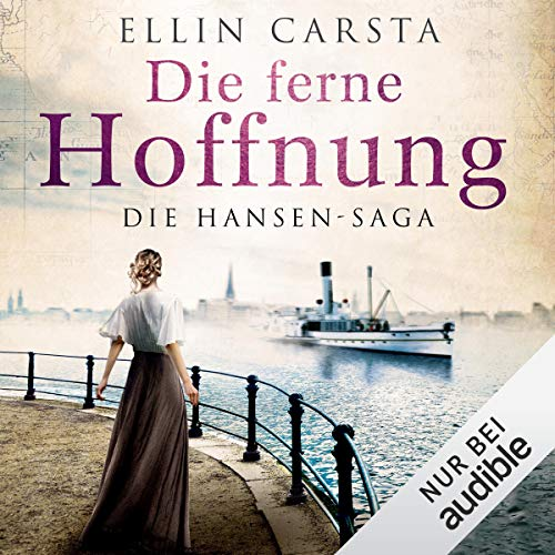 Die ferne Hoffnung     Die Hansen-Saga 1              De :                                                                                                                                 Ellin Carsta                               Lu par :                                                                                                                                 Gabriele Blum                      Durée : 9 h et 47 min     Pas de notations     Global 0,0