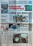 NOUVELLE REPUBLIQUE (LA) [No 15894] du 28/01/1997 - LE SERVICE NATIONAL EN DEBAT PAR GERBAUD - LES VINS DE LOIRE A ANGERS - L'EAU DU ROBINET - DES PRIX PAS TRES CLAIRS - TRAITEMENT DES EAUX USEES - L'ETAT DES LIEUX - LA DEFENSE DE L'ECOLE MOBILISE 500 MANIFESTANTS A BLOIS - LA LOI SUR LE SERVICE MILITAIRE