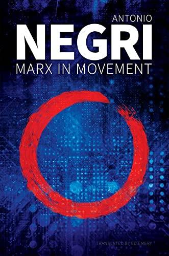 Marx in Movement: Operaismo in Context