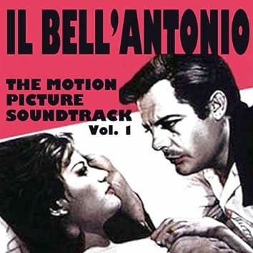 Il Bell'Antonio (The Motion Picture Soundtrack), Vol. 1