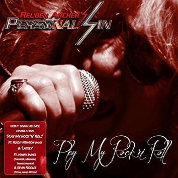 Play My Rock 'N' Roll