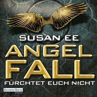 Angelfall     Fürchtet euch nicht              Autor:                                                                                                                                 Susan Ee                               Sprecher:                                                                                                                                 Camilla Renschke                      Spieldauer: 9 Std. und 44 Min.     184 Bewertungen     Gesamt 4,5