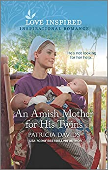 An Amish Mother for His Twins (North Country Amish Book 5) by [Patricia Davids]