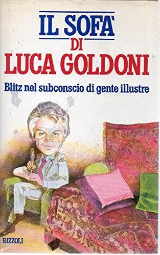 Il sofa' di Luca Goldoni. Ha collaborato Enzo Sermasi.