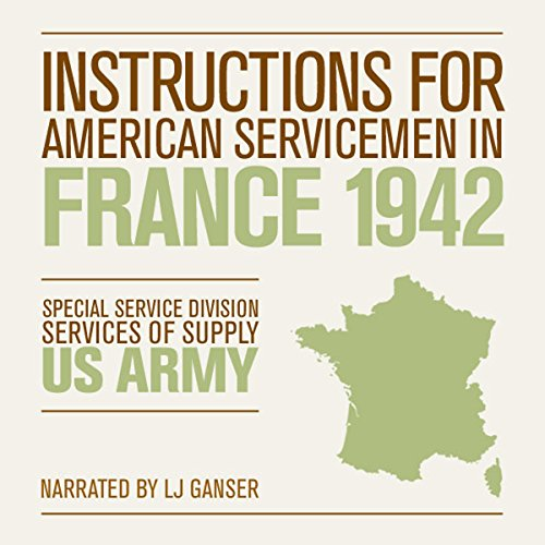 Instructions for American Servicemen in France 1942 audiobook cover art
