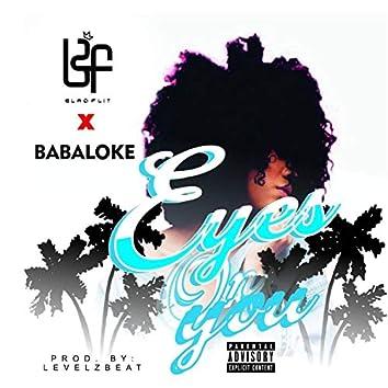 Eyes on You (feat. Babaloke)