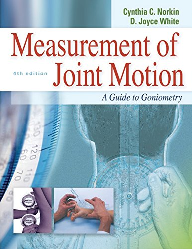 Measurement of Joint Motion : A Guide to Goniometry, 4th...